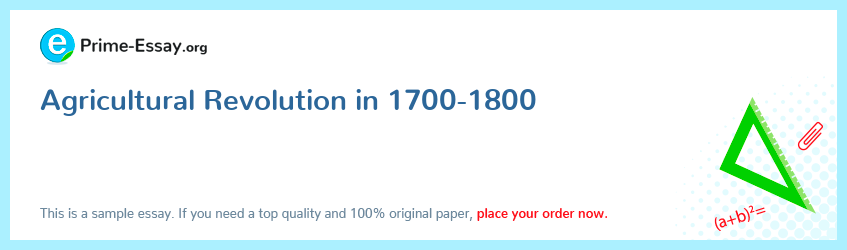 Agricultural Revolution in 1700-1800