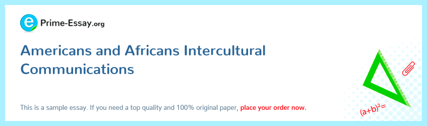 Americans and Africans Intercultural Communications
