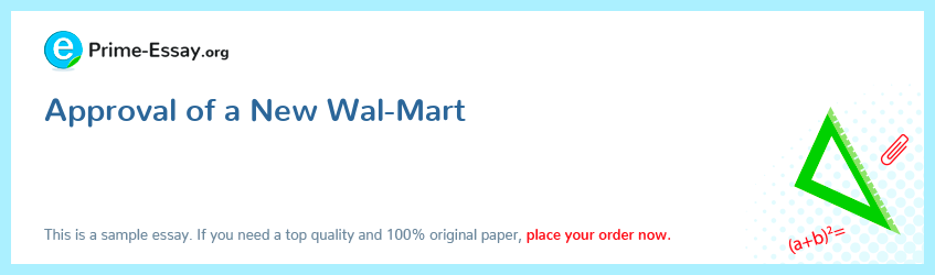 Approval of a New Wal-Mart