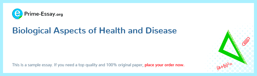 Biological Aspects of Health and Disease