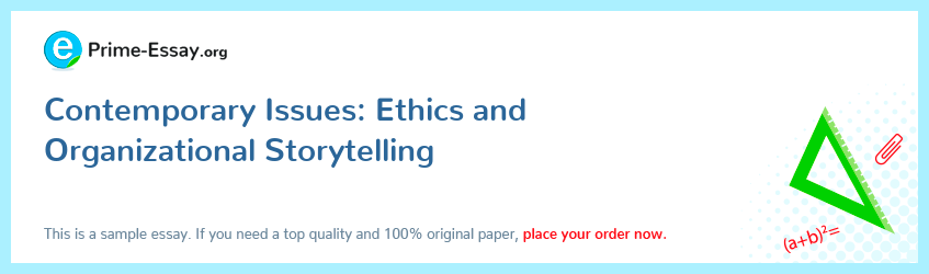 Contemporary Issues: Ethics and Organizational Storytelling