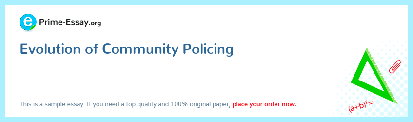 Evolution of Community Policing