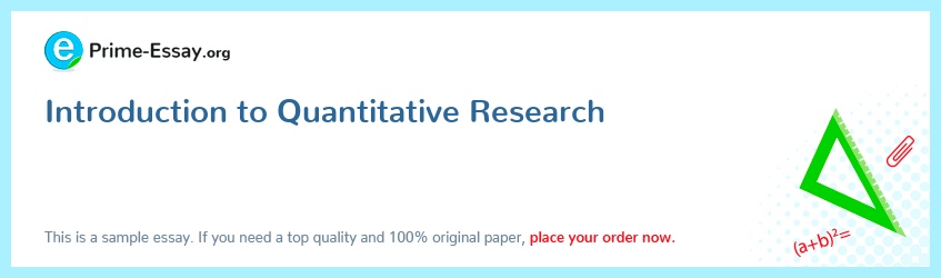 Introduction to Quantitative Research