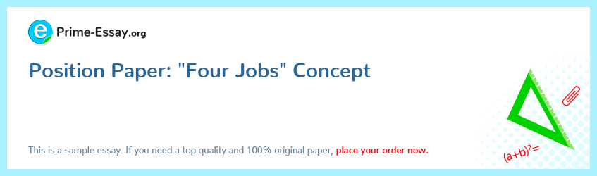 "Position Paper: ""Four Jobs"" Concept"