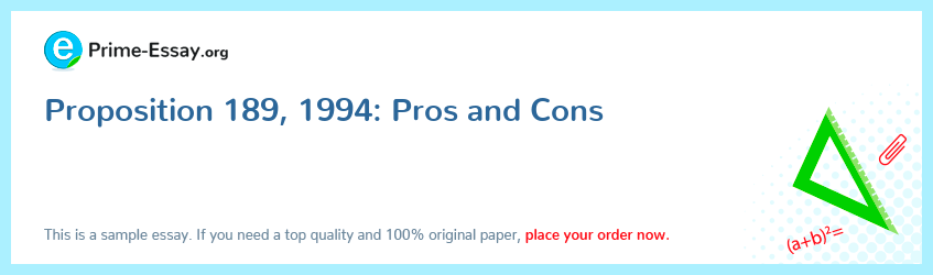 Proposition 189, 1994: Pros and Cons