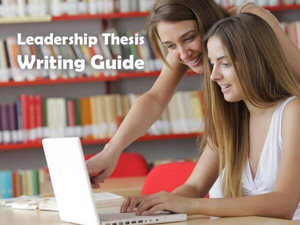 Leadership Thesis Writing Help