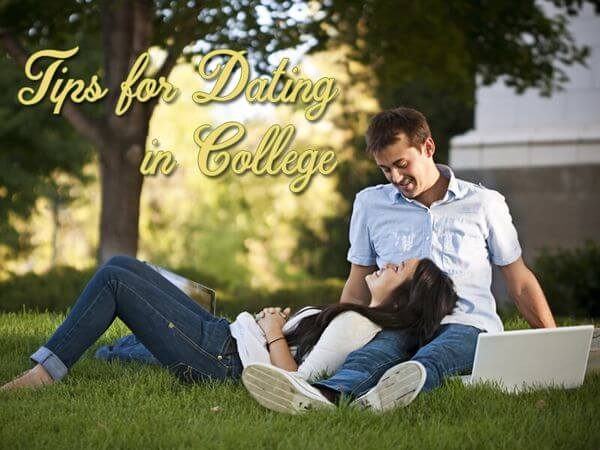 Tips for Dating in College