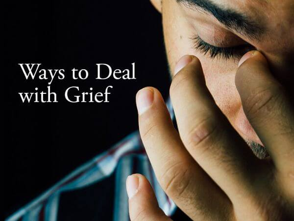 Ways to Deal with Grief