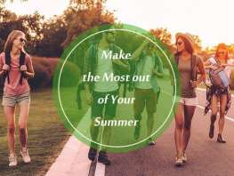 6 Ways to Make the Most out of Your Summer