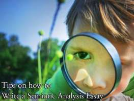 Tips on how to Write a Semiotic Analysis Essay