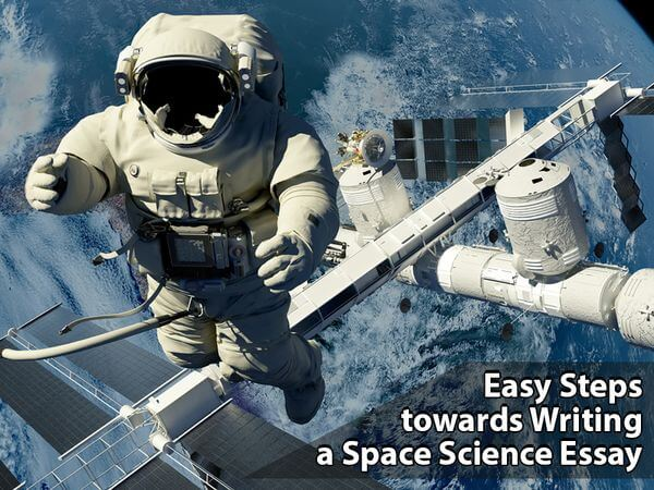 Easy Steps towards Writing a Space Science Essay